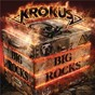 Album Big rocks de Krokus