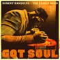 Album Got soul de Robert Randolph / The Family Band