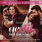 Album Ae dil hai mushkil (original motion picture soundtrack) (deluxe edition) de Pritam
