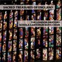 Album Sacred treasures of england de Peter Phillips / The London Oratory Schola Cantorum Boys Choir, Charles Cole / Charles Cole / John Sheppard / Thomas Tallis...