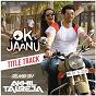 "Album Ok jaanu (remix by DJ akhil talreja) (from ""ok jaanu"") de Srinidhi Venkatesh / A R Rahman, Srinidhi Venkatesh & DJ Akhil Talreja / DJ Akhil Talreja"