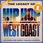 Compilation The legacy of hip hop west coast avec Spice 1 / 2nd II None / MC Eight / Above the Law / Cypress Hill...