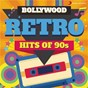 Compilation Bollywood retro : hits of 90s avec Asha Bhosle / Anu Malik / Kumar Sanu / Udit Narayan / Alka Yagnik...