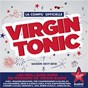 Compilation Virgin tonic saison 2017-2018 avec Elliphant / Imagine Dragons / The Chainsmokers / Coldplay / Robin Schulz...
