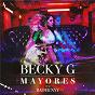 Album Mayores de Becky G & Bad Bunny / Bad Bunny