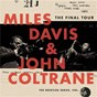 Album The final tour: the bootleg series, vol. 6 de John Coltrane / Miles Davis & John Coltrane