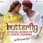 "Compilation Butterfly (official remix by DJ shilpi sharma) (from ""jab harry met sejal"") avec Pritam / Pritam, DJ Shilpi Sharma, Dev Negi, Sunidhi Chauhan, Aman Trikha & Nooran Sisters / DJ Shilpi Sharma / Dev Negi / Sunidhi Chauhan..."