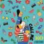 Album Call me de K O