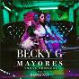 Album Mayores (urban tropical) de Becky G & Bad Bunny / Bad Bunny