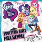 Album Equestria girls para siempre de My Little Pony