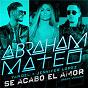 Album Se acabó el amor (urban version) de Jennifer Lopez / Abraham Mateo, Yandel, Jennifer Lopez / Yandel