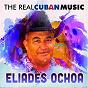 Album The real cuban music (remasterizado) de Elíades Ochoa