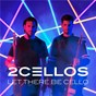 Album Let there be cello de 2cellos