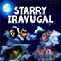 Compilation Starry iravugal avec Padmalatha / Anirudh Ravichander / Dhanush / Shweta Mohan / Neeti Mohan...