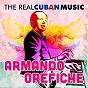 Album The real cuban music (remasterizado) de Armando Oréfiche Y Su Havana Cuban Boys