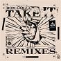 Album Take it (remixes) - ep de Dom Dolla