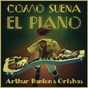 Album Como suena el piano de Orishas / Arthur Hanlon & Orishas