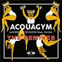 Album Acquagym (the remixes) de Ackeejuice Rockers