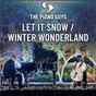 Album Let It Snow / Winter Wonderland de Felix Bernard / The Piano Guys / Jule Styne