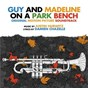 Album Guy and madeline on a park bench (original soundtrack album) de Justin Hurwitz