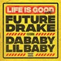 Album Life is good (remix) de Future