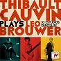 Album Thibault Cauvin Plays Leo Brouwer (Deluxe Version) de Thibault Cauvin