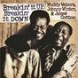 Album Breakin' it up, breakin' it down de James Cotton / Muddy Waters, Johnny Winter & James Cotton / Johnny Winter
