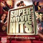 "Compilation Super Movie Hits avec Bruce Springsteen ""The Boss"" / Queen / Bill Medley / Jennifer Warnes / Céline Dion..."