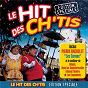 Compilation Le hit des CH'tis avec Biloute / Pierre Bachelet / Raoul de Godewarsvelde / Edmond Tanière / Les Capenoules