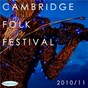 Compilation The cambridge folk festival 2010 / 11 (live) avec Justin Townes Earle / Raul Malo / Frank Turner / Kris Kristofferson / Port Isaac S Fisherman S Friends...
