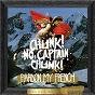 Album Pardon my french (deluxe edition) de Chunk! No, Captain Chunk!