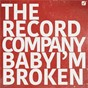 Album Baby i'm broken de The Record Company