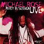 Album Party in session (live) de Michael Rose