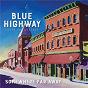 Album Somewhere far away: silver anniversary de Blue Highway