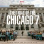 Album The Trial Of The Chicago 7 (Music From The Netflix Film) de Daniel Pemberton