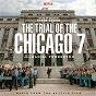 Album The Trial Of The Chicago 7 (Music From The Netflix Film) de Daniel Pemberton