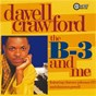 Album The B-3 and me de Davell Crawford