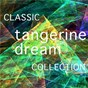 Album The classic tangerine dream collection de Tangerine Dream