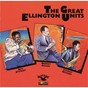 Album The great ellington units de Rex Stewart / Johnny Hodges / Barney Bigard