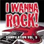 Compilation I wanna rock compilation vol. 5 avec Train / Bob Dylan / The Fray / Europe / Kasabian...