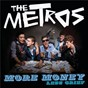 Album More money less grief de The Metros
