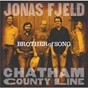 Album Brother of song de Chatham County Line / Jonas Fjeld & Chatham County Line