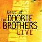 Album Best of the doobie brothers live de The Doobie Brothers