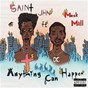 Album Anything Can Happen (feat. Meek Mill) de Saint Jhn