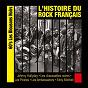 Compilation L'histoire du rock français: 60's, les blousons noirs avec Claude Piron / Les Chaussettes Noires / Frankie Jordan / Sylvie Vartan / Danny Boy et Ses Pénitents...