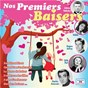 Compilation Nos premiers baisers avec Jean Bretonnière / Dalida / Johnny Hallyday / Gillian Hills / Hugues Aufray...