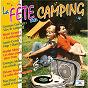 Compilation La fête au camping avec Georges Moustaki / Aimé Doniat / Charles Trénet / Annie Cordy / Henri Génès...