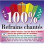 Compilation 100% refrains chantés (1930 - 1950) avec Emile Vacher / Alibert / Georges Sellers / Adrien Adrius / Deprince...
