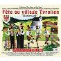 """Compilation Fête au village tyrolien (Collection """"Par Monts et Par Vaux"""") avec Scharfenberger / Die Felsenwandler / La Famille Engel / Rùdi Knabl / Toni Praxmair..."""