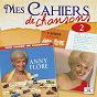 Album Mes cahiers de chansons, Vol. 2 de Anny Flore